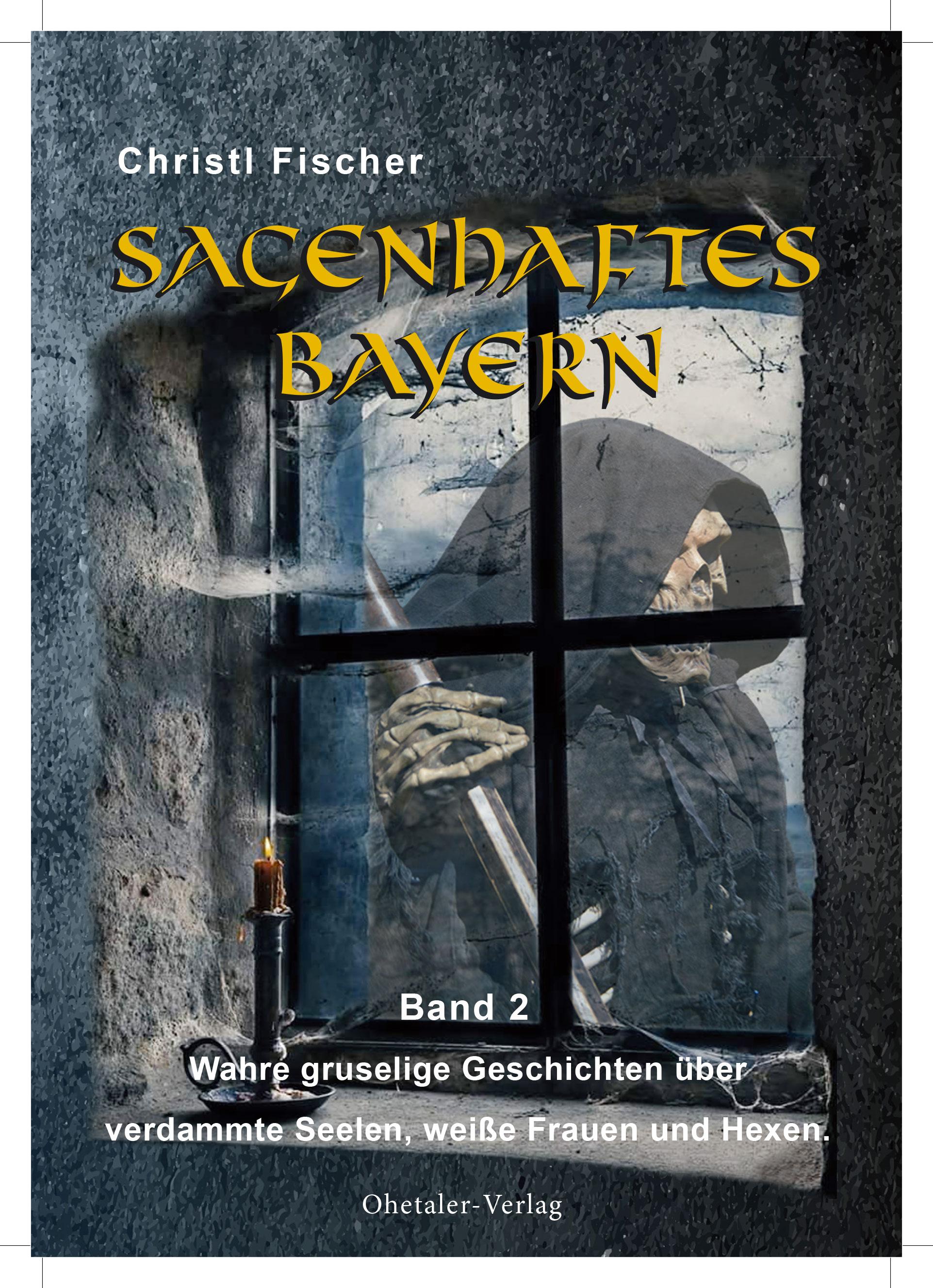 """Das Titelbild von """"Sagenhaftes Bayern"""" Band 2"""